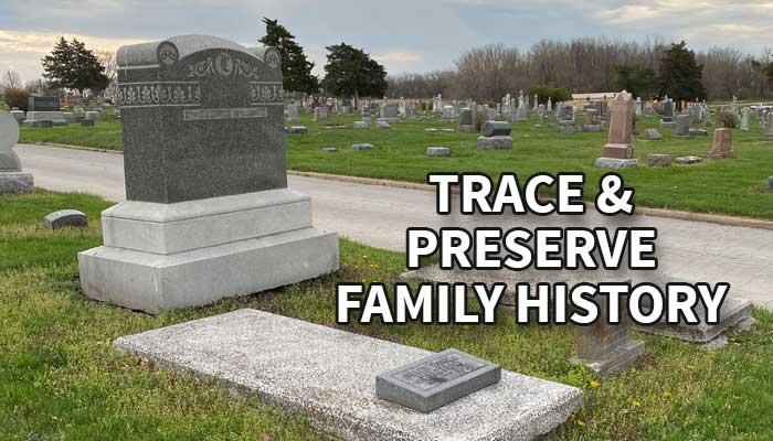 Large monument in cemetery with wording Trace and Preserve Family History